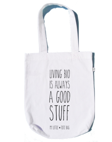 "Tote Bag en coton bio ""Living bio is always a..."