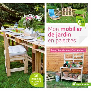 comment r aliser son mobilier de jardin en palettes mod les et astuces photo 2 bioaddict. Black Bedroom Furniture Sets. Home Design Ideas